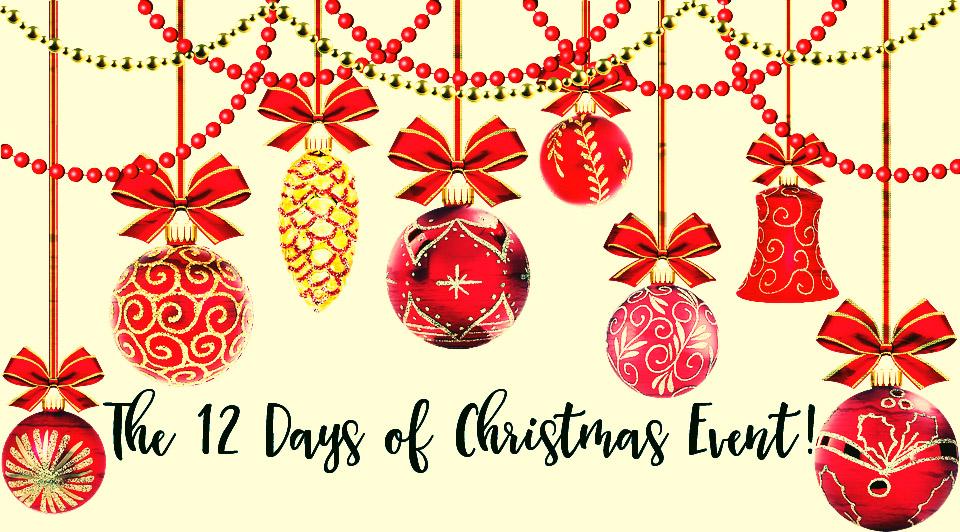 12 DAYS OF CHRISTMAS!!